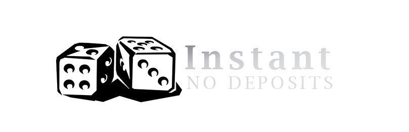 Instant No Deposits